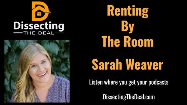 Renting By The Room with Sarah Weaver