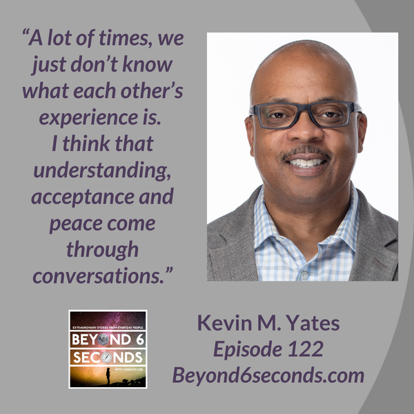 Episode 122: I am not a unicorn: a Black man's experiences in America -- with Kevin M. Yates Image