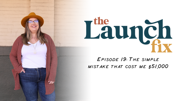 Episode 19: The simple mistake that cost me $51,000