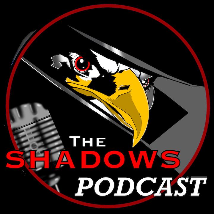 The Shadows Podcast