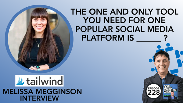 The ONE and ONLY Tool You Need for One Popular Social Media Platform is __________?  [Melissa Megginson Interview] Image