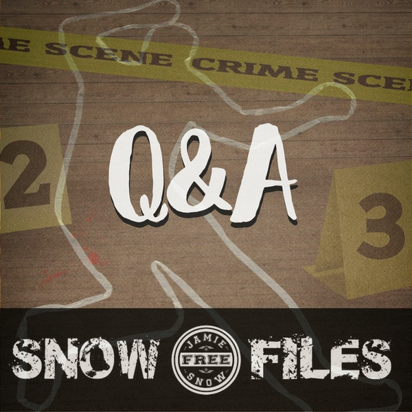 S2-EP25: Q&A: Body of No Evidence