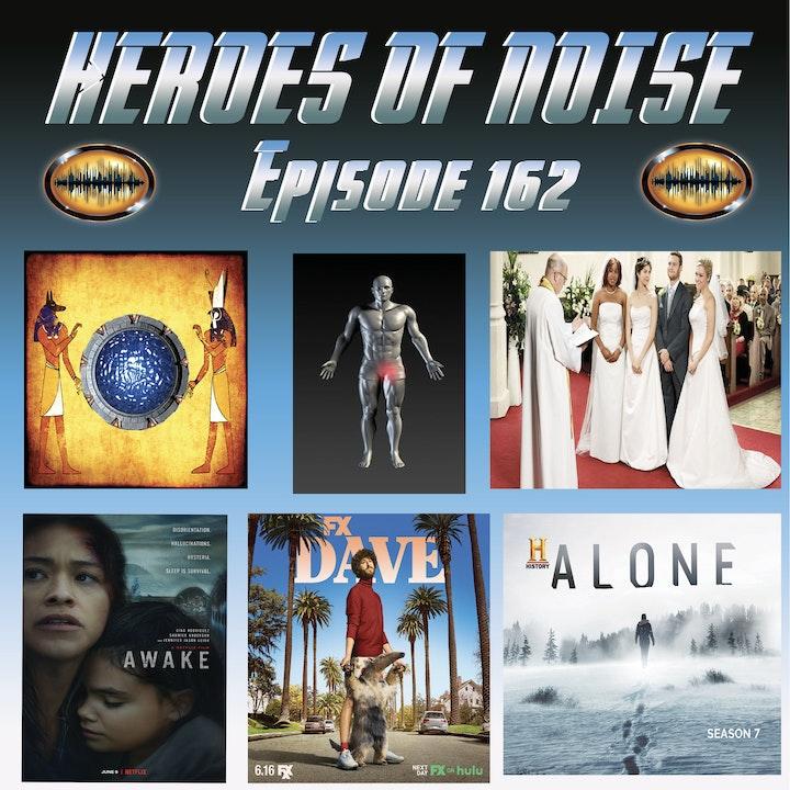 Episode 162 - Dave S2, Awake, and Alone