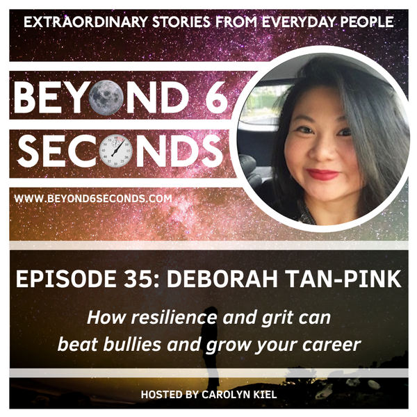 Episode 35: Deborah Tan-Pink – How resilience and grit can beat bullies and grow your career Image
