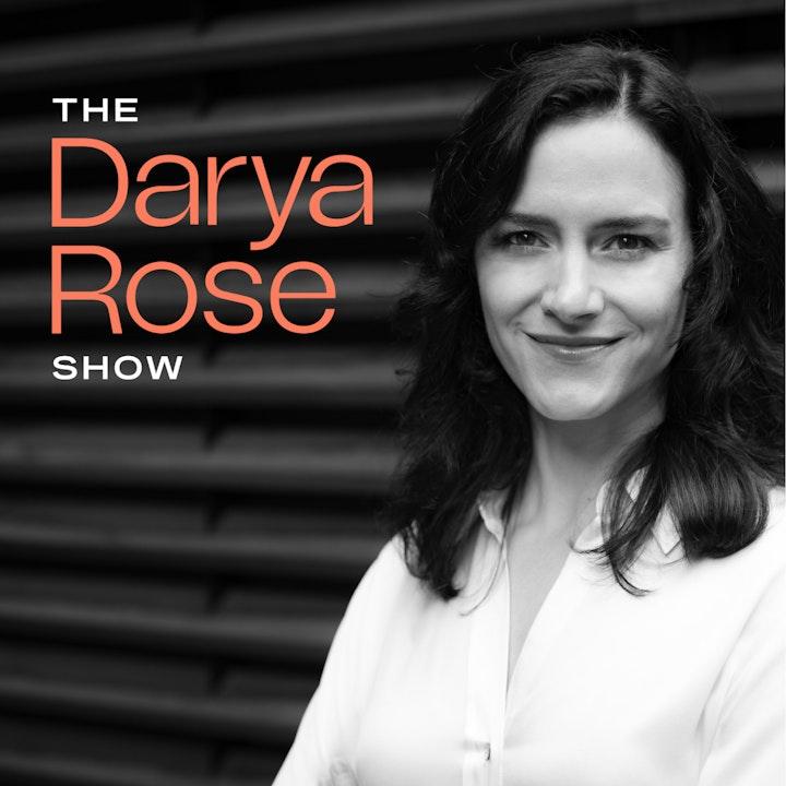 The Darya Rose Show