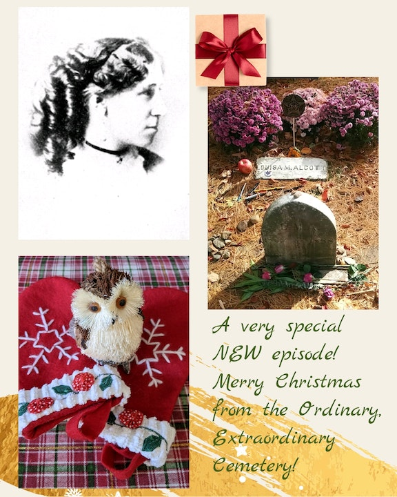 Episode 12 - Tilly's Christmas & Louisa May Alcott's grave in Sleepy Hollow Cemetery, Concord, Massachusetts