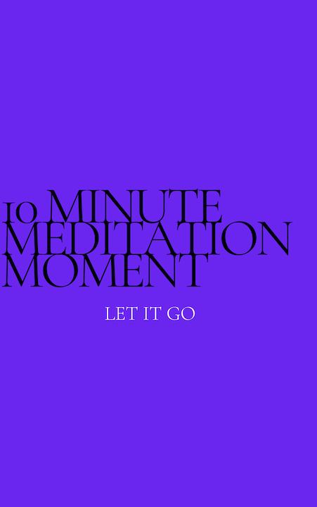 Episode image for 10 Minute Meditation Moment - Let It Go