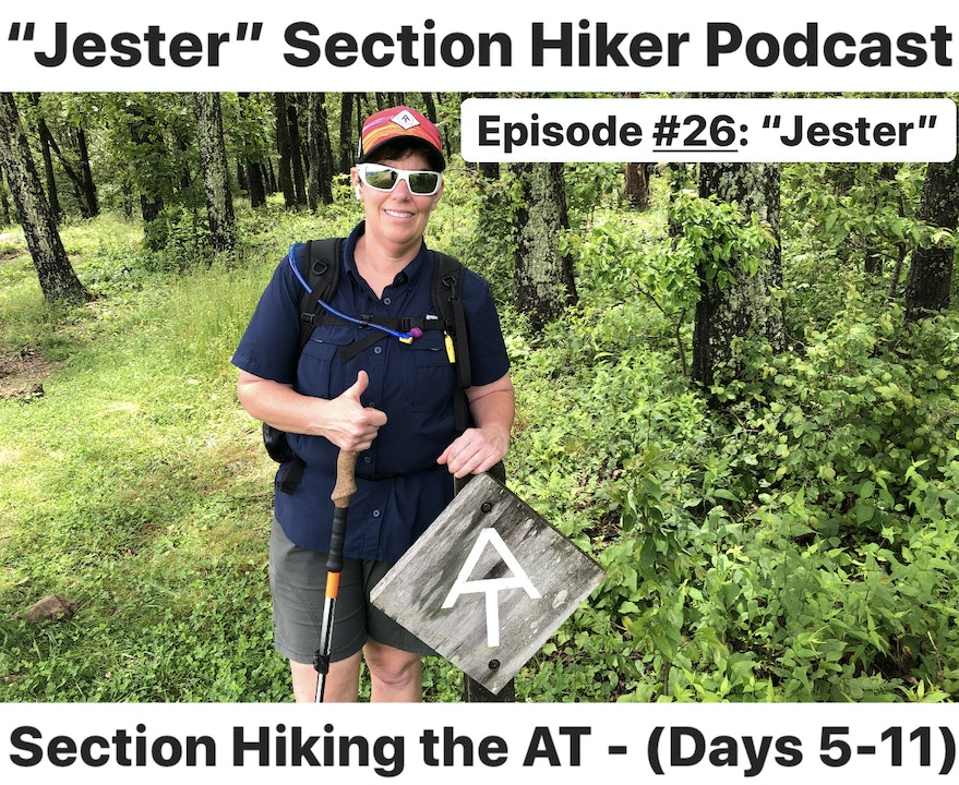 """Episode #26 - """"Jester"""" Section Hiking the A.T. (Days 5 - 11)"""