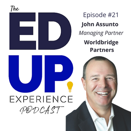 21: John Assunto, Managing Partner, Worldbridge Partners Image