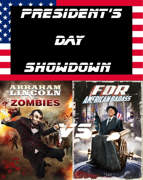 President's Day Showdown: Abraham Lincoln vs. Zombies vs FDR: American Badass! (Bonus) Image