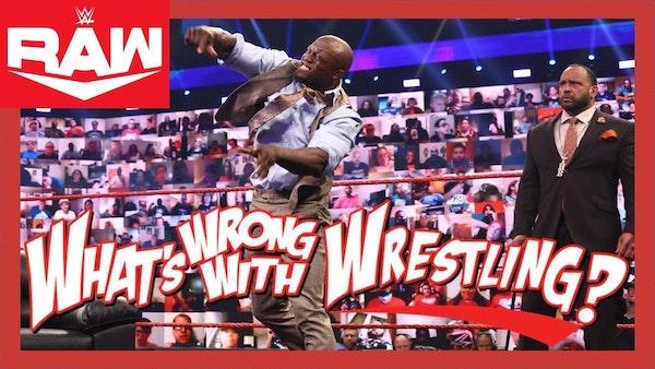 GOOD RIDDANCE THUNDERDOME - WWE Raw 7/12/21 & SmackDown 7/9/21 Recap