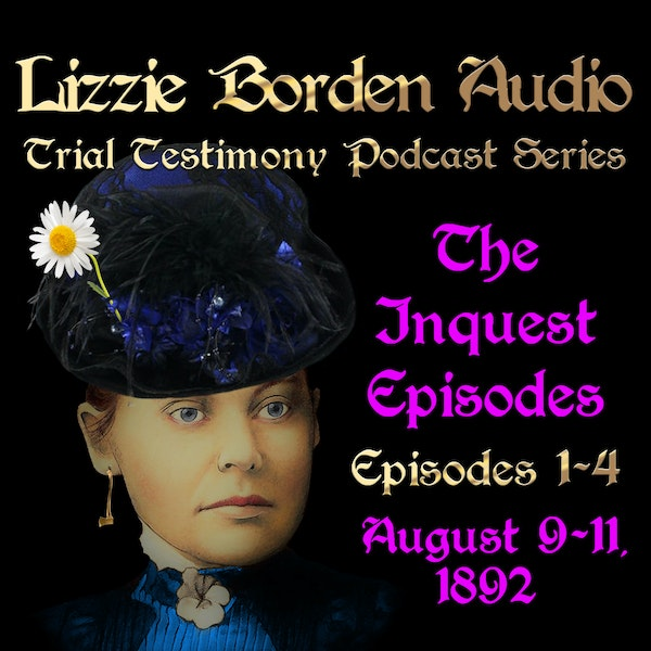 The Inquest of Lizzie Borden, Episode 1