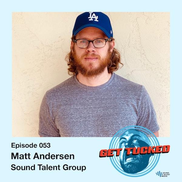 Ep. 53 feat. Matt Andersen of Sound Talent Group Image