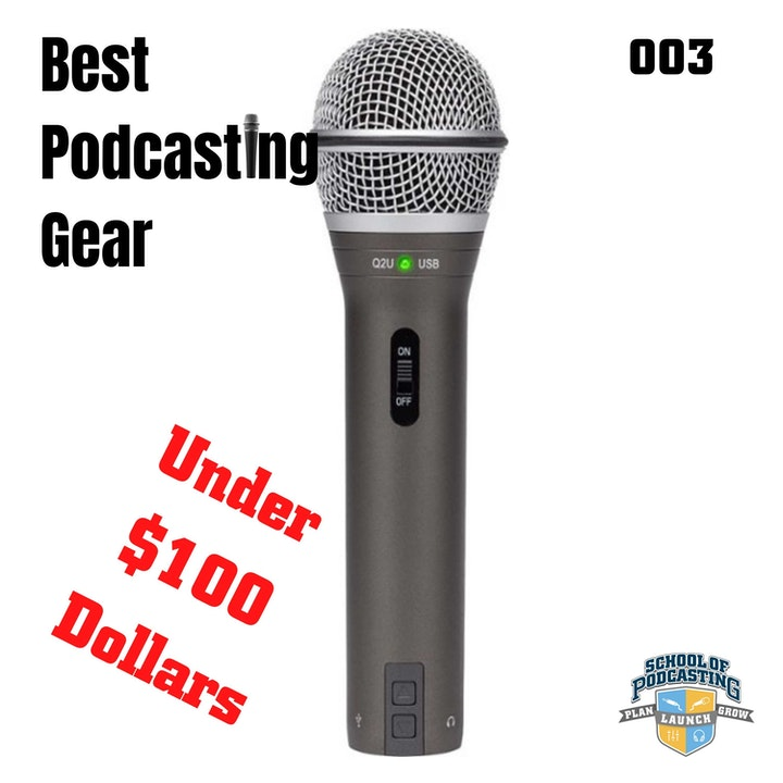 Episode image for Best Podcast Microphones for Less than $100