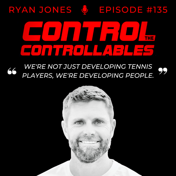 Episode 135: Ryan Jones - What it Takes