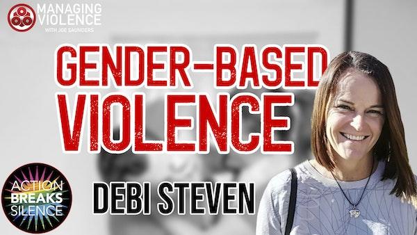 Debi Steven - Gender Based Violence Image