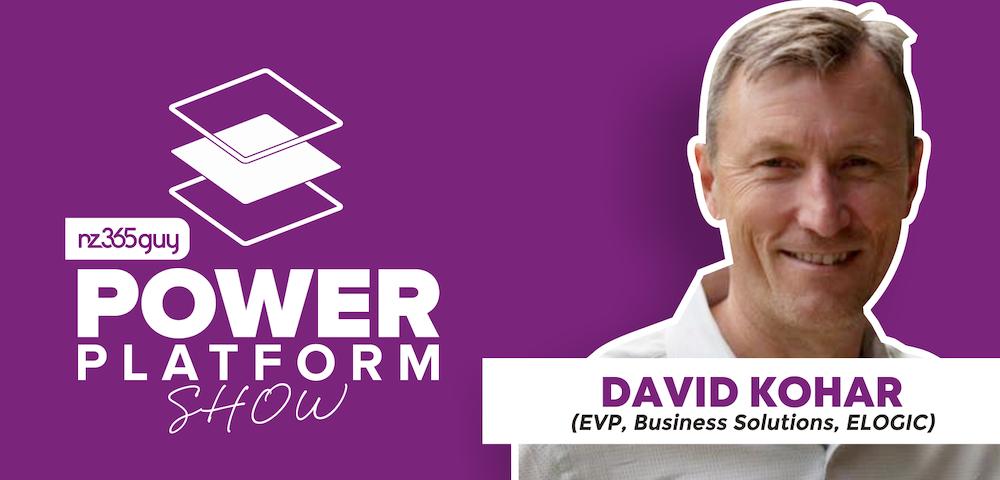 Power Platform/Dynamics 365 Past Present Future with David Kohar