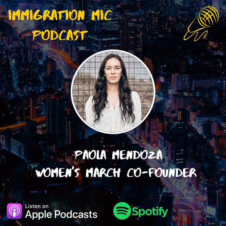 """Paola Mendoza, Women's March Co-founder and her new novel """"Sanctuary"""" on Immigration MIC!"""