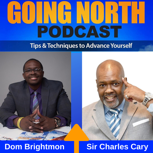 """282 – """"What's So Hard About Being You"""" with Sir Charles Cary (@SirCharlesCary)"""