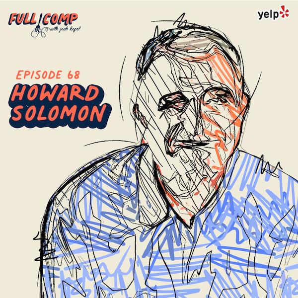 Lessons In Leadership: Howard Solomon of Solomon 2.0 Image