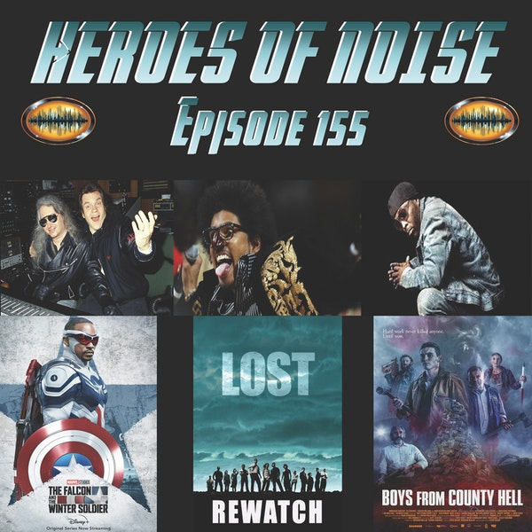 Episode 155 - R.I.P. Shock G, Black Rob, and Jim Steinman, The Falcon and The Winter Soldier finale, For All Mankind S2 Finale, Lost rewatch, and The Boys From County Hell Image