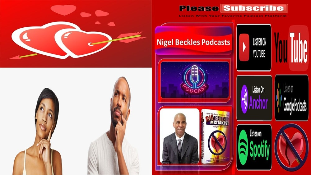 RELATIONSHIPS: EPISODE 3 Looking For Love Options, Dating & More...
