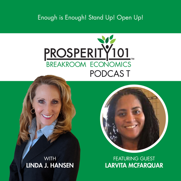Enough is Enough! Stand Up! Open Up! – with Larvita McFarquhar