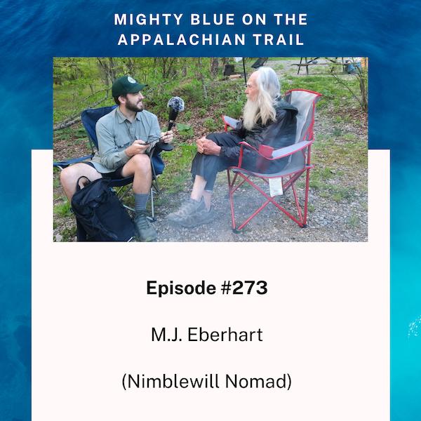 Episode #273 - M.J. Eberhart (Nimblewill Nomad)