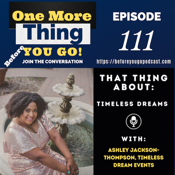 That Thing About Timeless Dreams