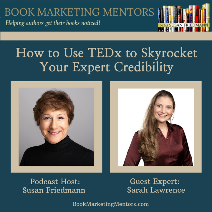How to Use TEDx to Skyrocket Your Expert Credibility - BM253
