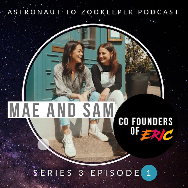 Special Episode - A Conversation with Mae and Sam, Co Founders of ERIC