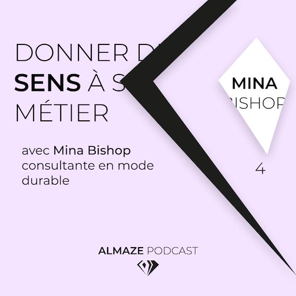 """""""C'est hyper cool de vendre des robes mais moi j'ai envie d'un petit peu plus de sens dans mon métier"""" - Mina Bishop Image"""