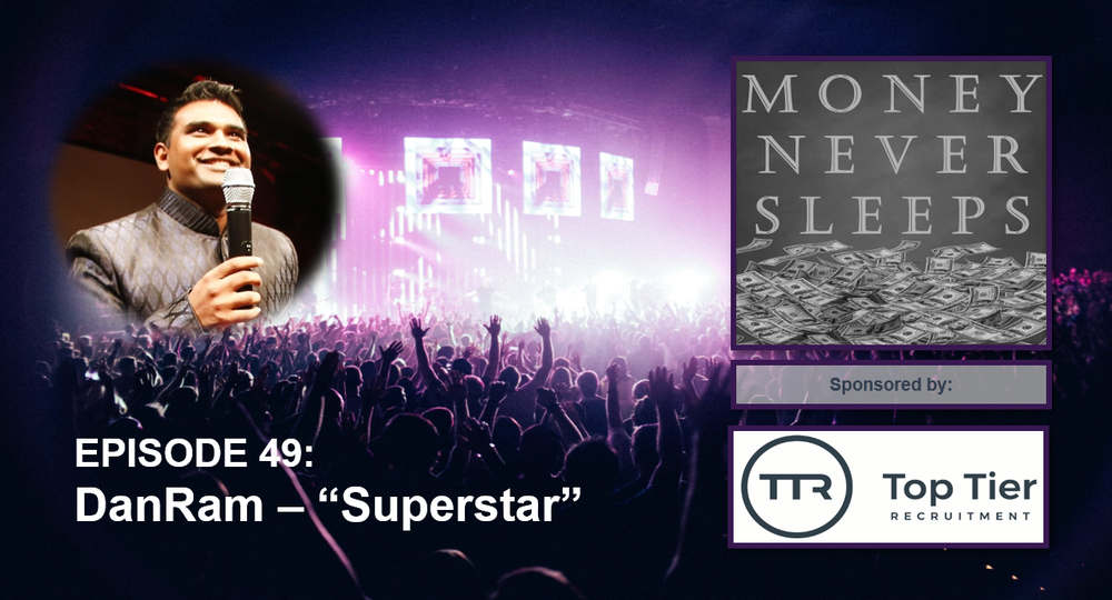 049: Superstar | Dan Ramamoorthy as IAmDanRam