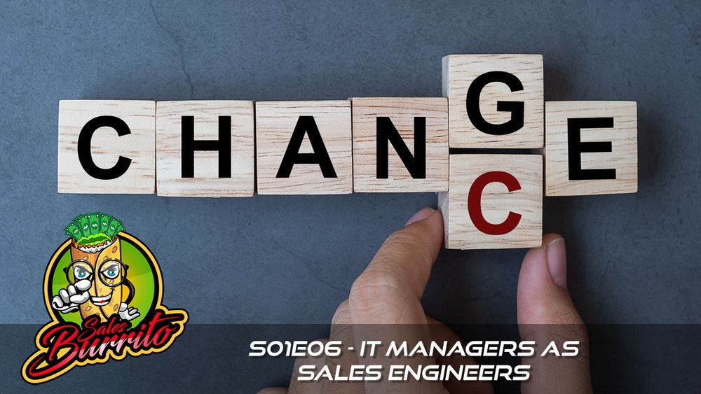 106 - IT Managers as Sales Engineers