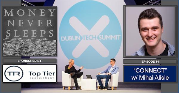 044: Connect | Mihai Alisie at the Dublin Tech Summit 2019 Image