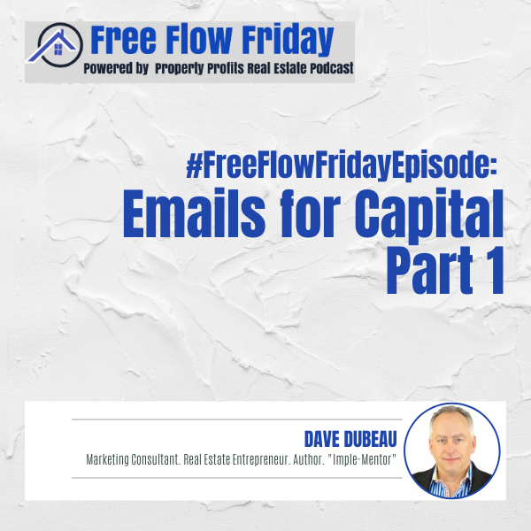 #FreeFlowFriday: Emails for Capital Part 1 with Dave Dubeau Image