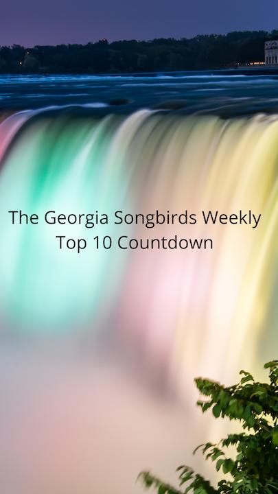 The Georgia Songbirds Weekly Top 10 Countdown week 52 Image