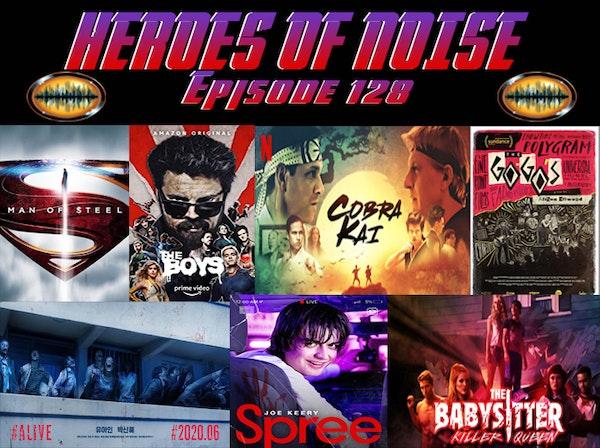 Episode 128 - Man Of Steel, The Boys S2 (so far), Cobra Kai, The GoGos, Spree, #ALIVE, & The Babysitter: KillerQueen Image