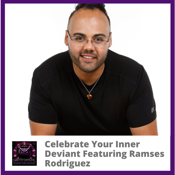 Celebrate Your Inner Deviant Featuring Ramses Rodriguez