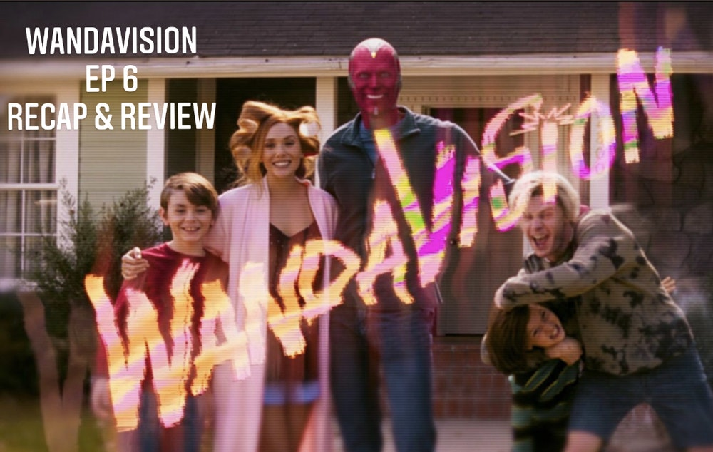 E86 WandaVision Episode 6 Recap & Review!