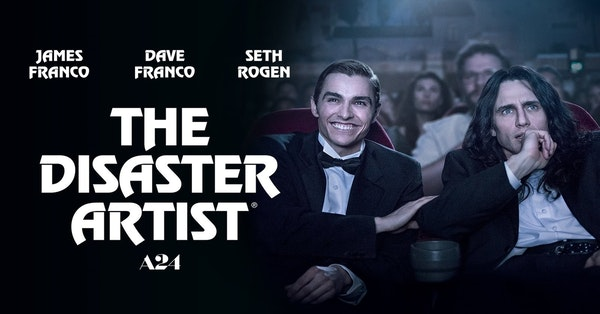 The Disaster Artist & All Over The Place Image