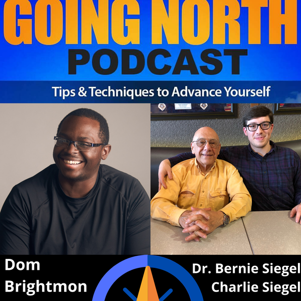 """256 – """"When You Realize How Perfect Everything Is"""" with Bernie Siegel, MD and Charlie Siegel (@BernieSiegelMD)"""