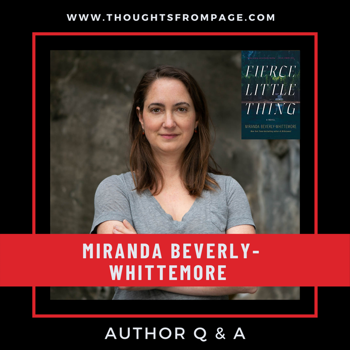 Q & A with Miranda Beverly-Whittemore, author of Fierce Little Thing