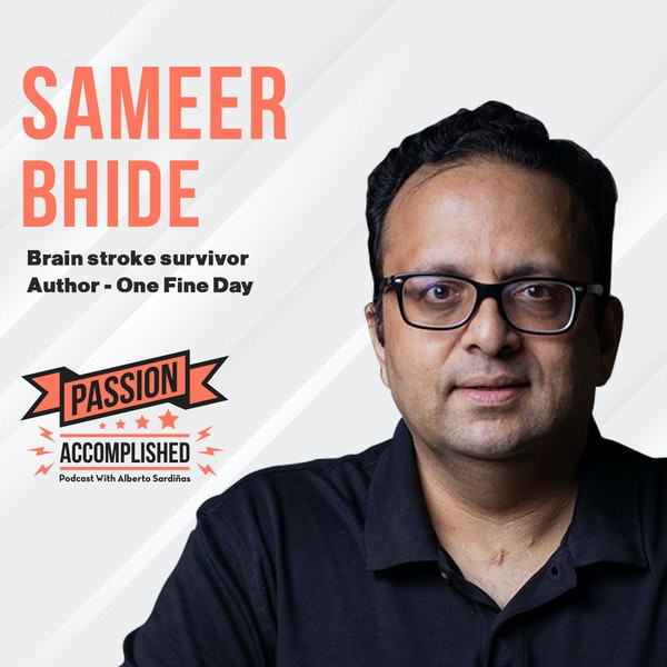 A brain stroke turned into hope with Sameer Bhide