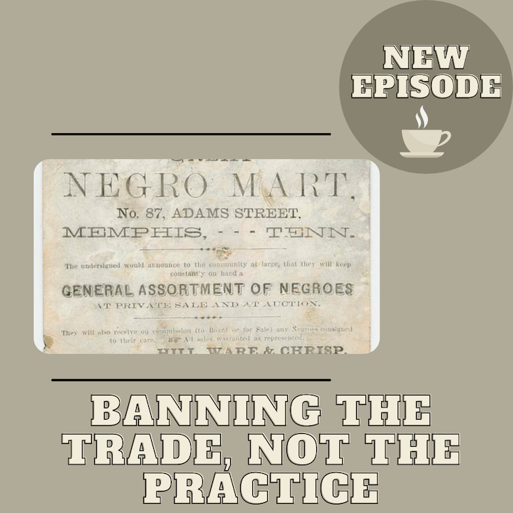 Banning the Trade, Not the Practice