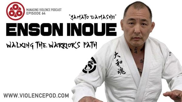Enson Inoue - Walking the Warrior's Path Image