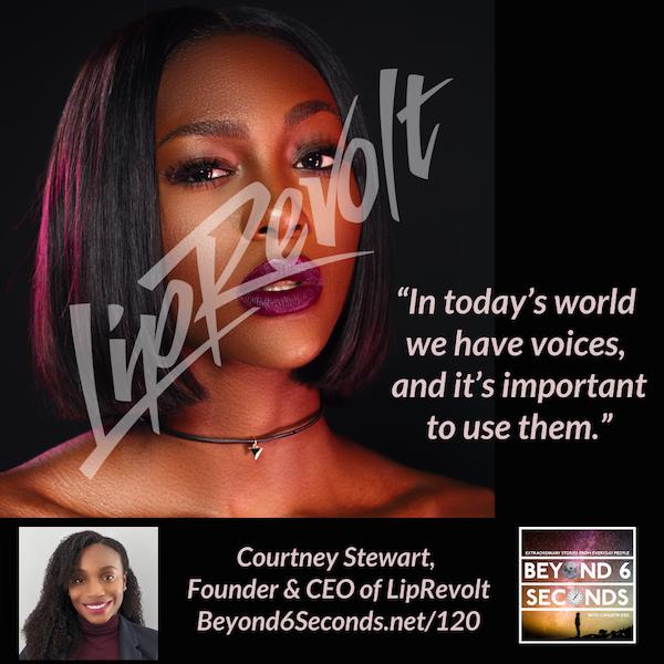 Episode 120: Make your voice heard with LipRevolt – with Courtney Stewart Image