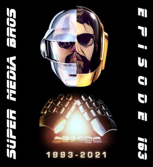 Daft Punk: 1993-2021 (Ep. 163) Image