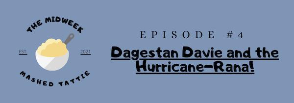 Episode 4 - Dagestan Davie and the Hurricane-Rana Image