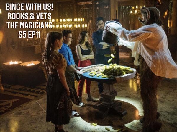 E94 Rooks & Vets! The Magicians Season 5 Episode 11 Recap & Review Image
